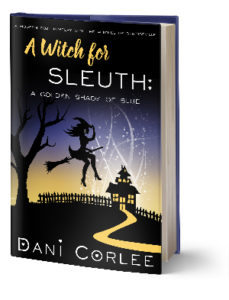 A Witch for Sleuth: A golden Shade of Blue